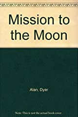 Mission to the Moon Hardcover