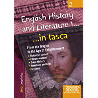 English History and Literature 1... …in tasca: From the Origins to the Age of Enlightenment - Historical context - Literary context - Great Writers - Questions and keys - Glossary