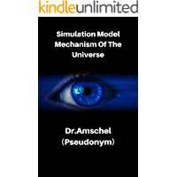 Simulation Model Mechanism Of The Universe
