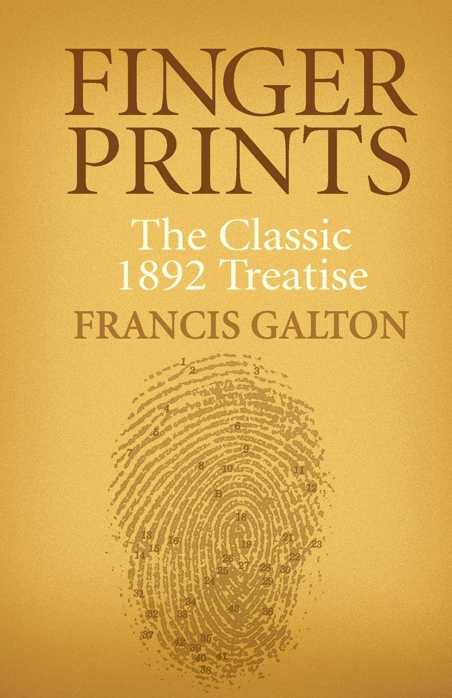 Finger Prints: The Classic 1892 Treatise (Dover Books on Biology)