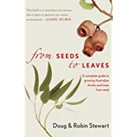 From Seeds to Leaves: A Complete Guide to Growing Australian Shrubs and Trees from...