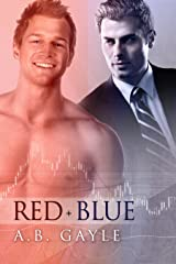 Red+Blue (Opposites Attract Book 1)