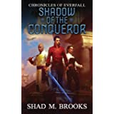 Shadow of the Conqueror (1) (Chronicles of Everfall)
