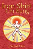Iron Shirt Chi Kung (English Edition)