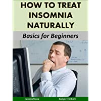 How to Treat Insomnia Naturally: Basics for Beginners (Health Matters)