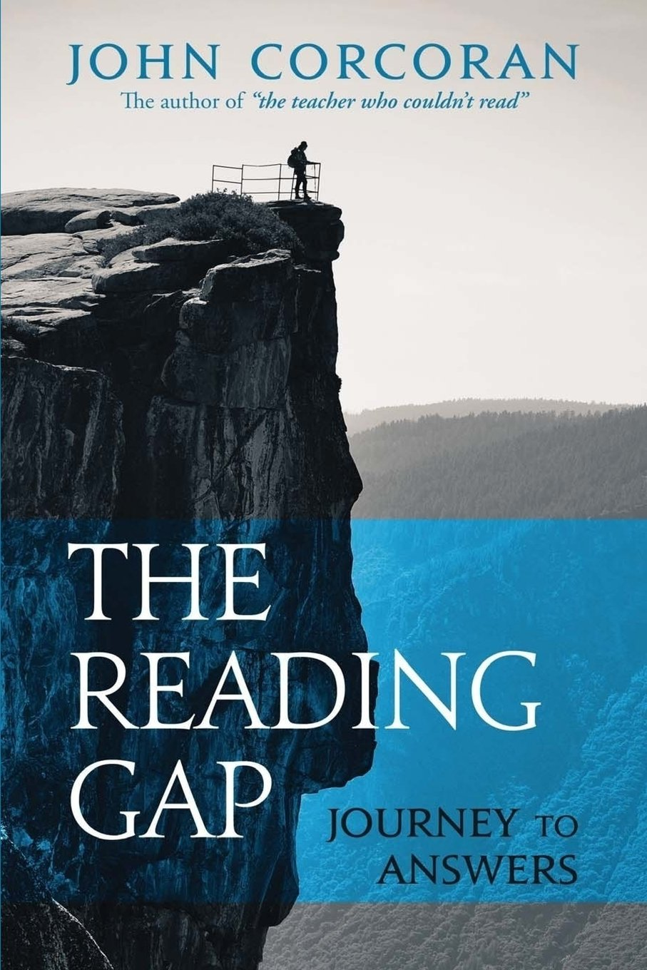The Reading Gap: Journey to Answers: John Corcoran