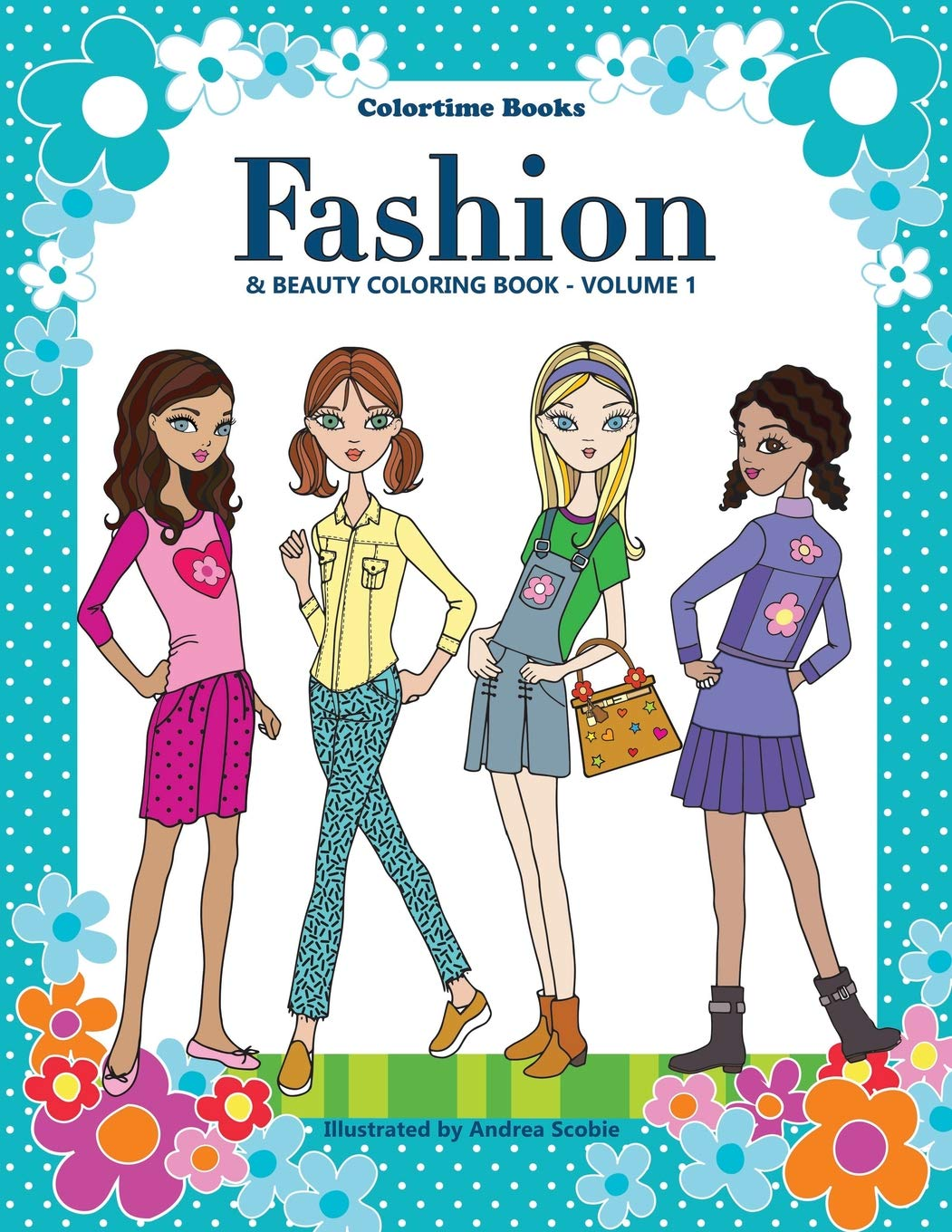 - Colortimebooks Fashion & Beauty Coloring Book: Scobie, Andrea