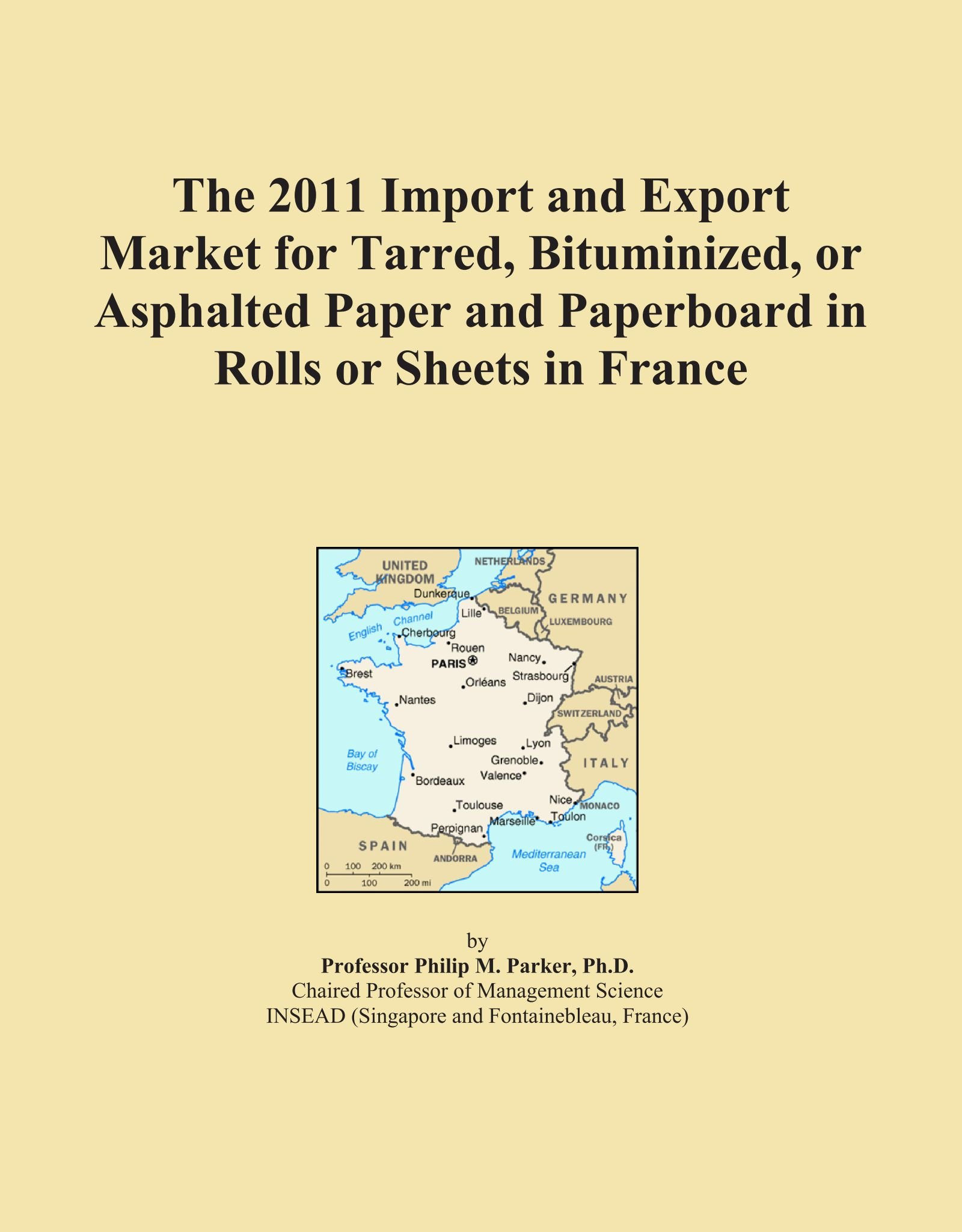 Download The 2011 Import and Export Market for Tarred, Bituminized, or Asphalted Paper and Paperboard in Rolls or Sheets in France ebook