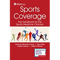 Sports Coverage: The Handbook for the Sports Medicine Clinician (English Edition)