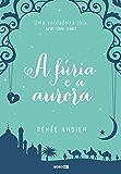 A fúria e a aurora (Portuguese Edition)