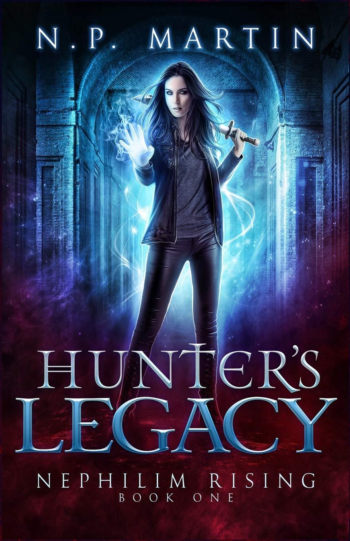 Download Hunter's Legacy (Nephilim Rising) (Volume 1) ebook