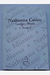 Nathanna Na Gaeilge: Gaeilge-Bearla Paperback