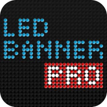 Amazon com: LED Banner Pro - The free dot-matrix marquee text