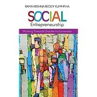 Social Entrepreneurship: Working towards Greater Inclusiveness