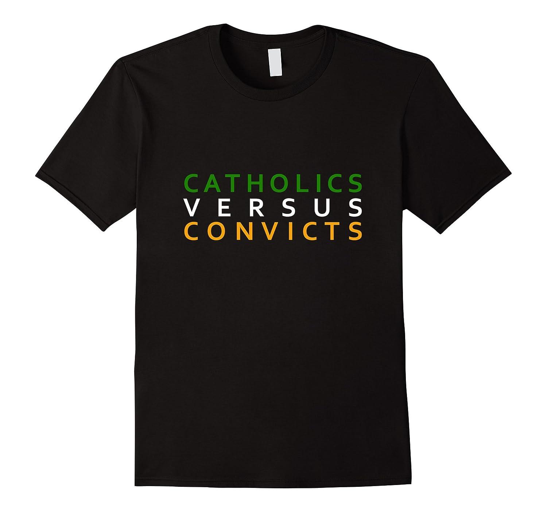 Catholics vs. Convicts - Notre Dame Miami Football T-Shirt-TD