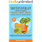 Successfully Grow & Garden Citrus Fruit Trees Using Pots and Containers: Beginner's guide to selecting the right tree…