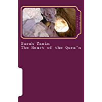 Surah Yasin - The Heart of the Qura'n: Arabic and English Language with English Translation (English Edition)