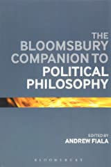 The Bloomsbury Companion to Political Philosophy (Bloomsbury Companions) Paperback
