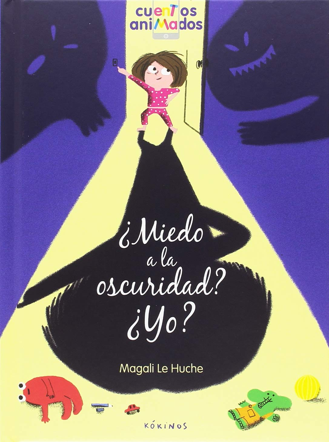 Miedo a la oscuridad? ¿Yo?: Amazon.es: Le Huche, Magali, Rubio ...