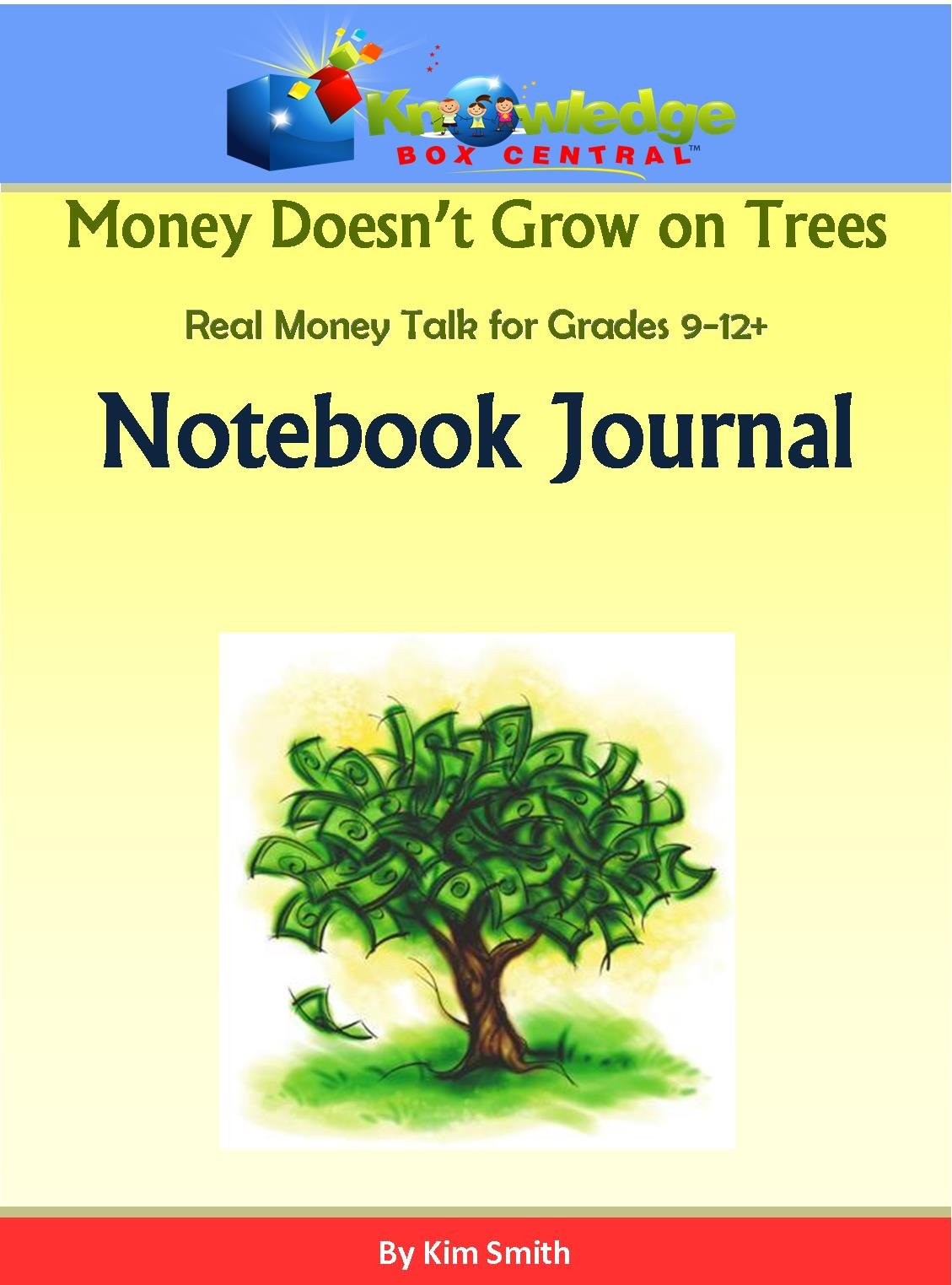 Money Doesn't Grow On Trees: Real Money Talk For Grades 9-12+ Notebook Journal - CD pdf