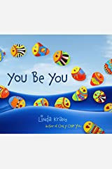 You Be You (Linda Kranz Series Book 2) Kindle Edition