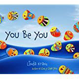 You Be You (Linda Kranz Series Book 2) (English Edition)