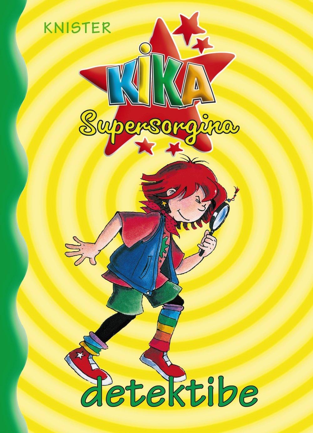 Kika Supersorgina detektibe (Euskara - 8 Urte + - Pertsonaiak - Kika Supersorgina) (Euskera) Tapa blanda – 27 ago 2008 KNISTER Birgit Rieger Mari Eli Ituarte Bruño