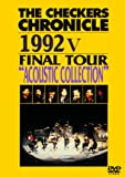 """THE CHECKERS CHRONICLE 1992 V FINAL TOUR """"ACOUSTIC SELECTION"""" [廉価版] [DVD]"""