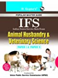 UPSC- IFS Animal Husbandry and Veterinary Science Main Exam Guide: Paper I and II