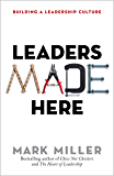 Leaders Made Here: Building a Leadership Culture (false)