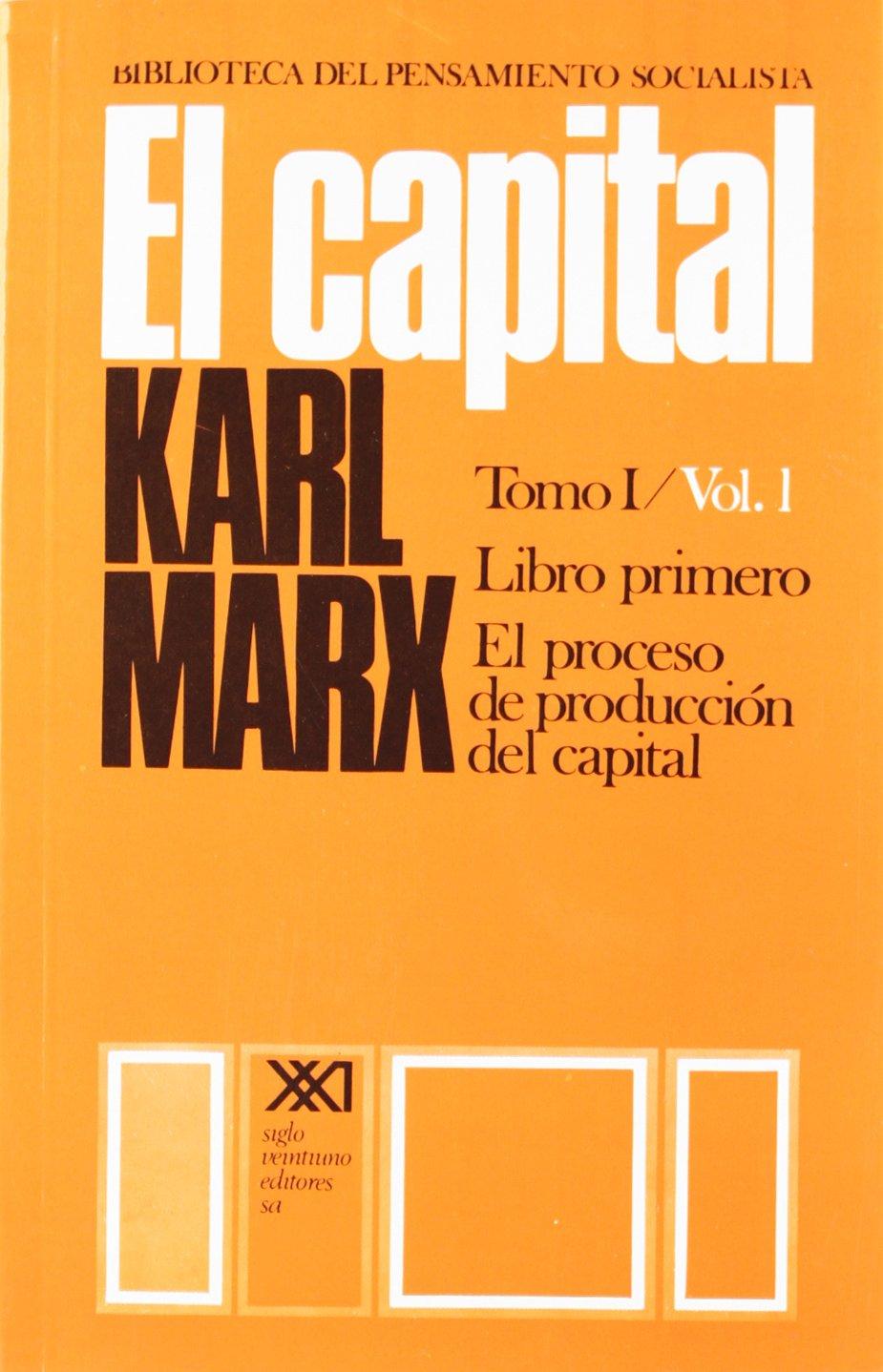 El capital. Libro primero, vol. 1: 0 (Spanish) Paperback – 1 Jan 2001