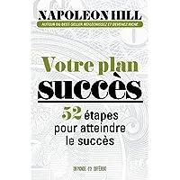 Votre plan succès: 52 étapes pour le réaliser