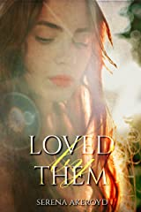 Loved by Them (Quintessence Book 5) Kindle Edition