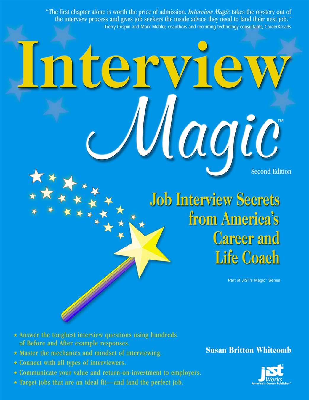 interview magic job interview secrets from america s career and interview magic job interview secrets from america s career and life coach susan britton whitcomb 9781593575724 amazon com books