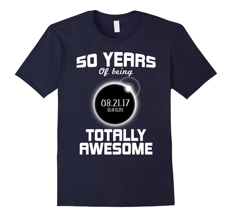 50th Birthday Solar Eclipse T-shirt - August 21st 2017-Art