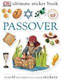 Passover [With Over 60 Reusable Stickers] (DK Ultimate Sticker Books)