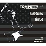 TOM PETTY & THE HEARTBREAKERS - AMERICAN GIRLS: 4 CD SET