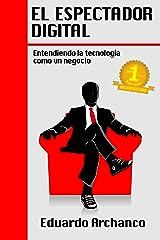 El Espectador Digital (Spanish Edition) Kindle Edition