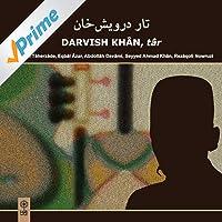 Darvish Khan, Tar