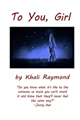 To You, Girl Kindle Edition
