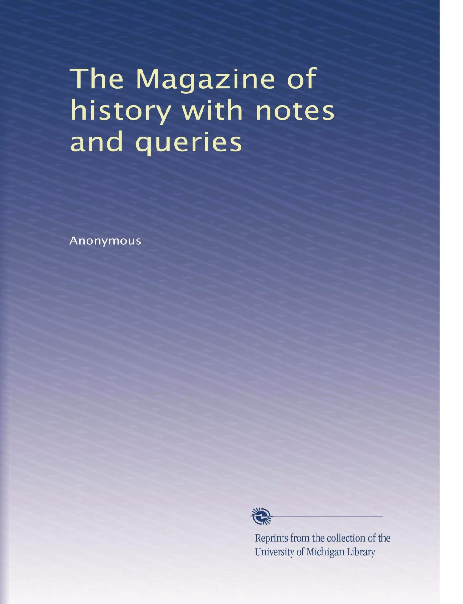 Download The Magazine of history with notes and queries (Volume 7) pdf epub