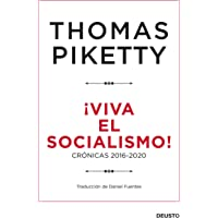 ¡Viva el socialismo!: Crónicas 2016-2020 (Sin colección)