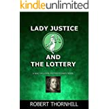 Lady Justice and the Lottery