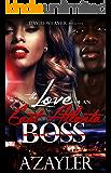 The Love of an East Atlanta Boss