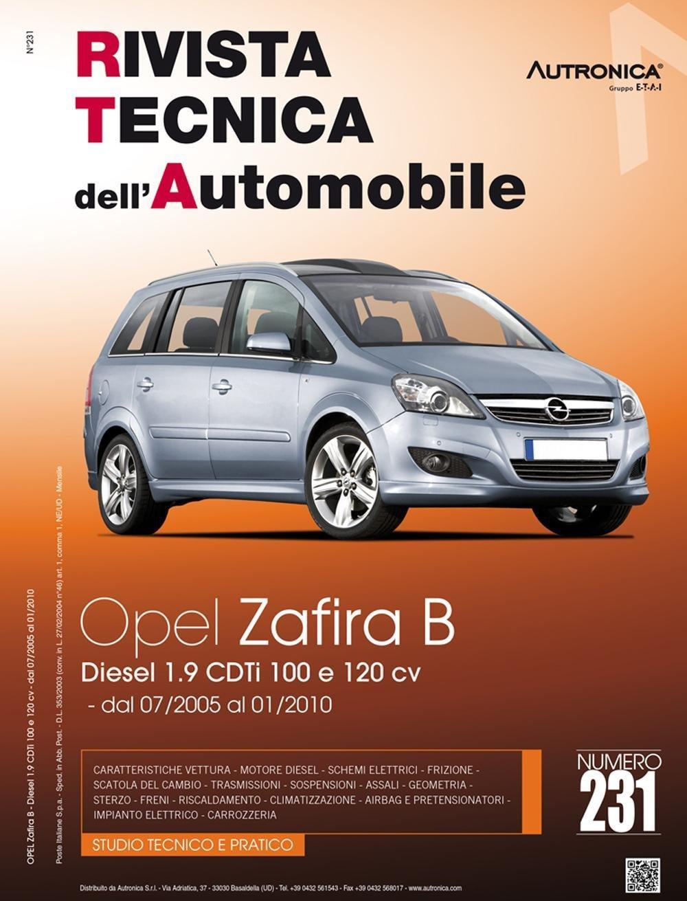 Schemi Elettrici Opel : Amazon.it: opel zafira b 1.9 cdti 100cv e 120cv libri