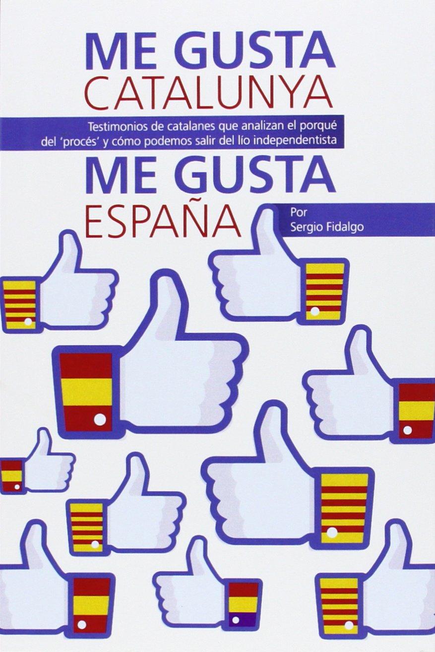 Download ME GUSTA CATALUNYA, ME GUSTA ESPA?A ebook