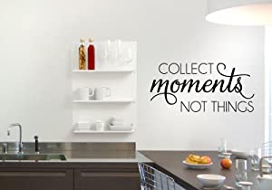 """Collect Moments Not Things Decal, 23"""" Wide X 11.5"""" high, Vinyl Wall Decal Sticker, Black or White, Traditional Design"""