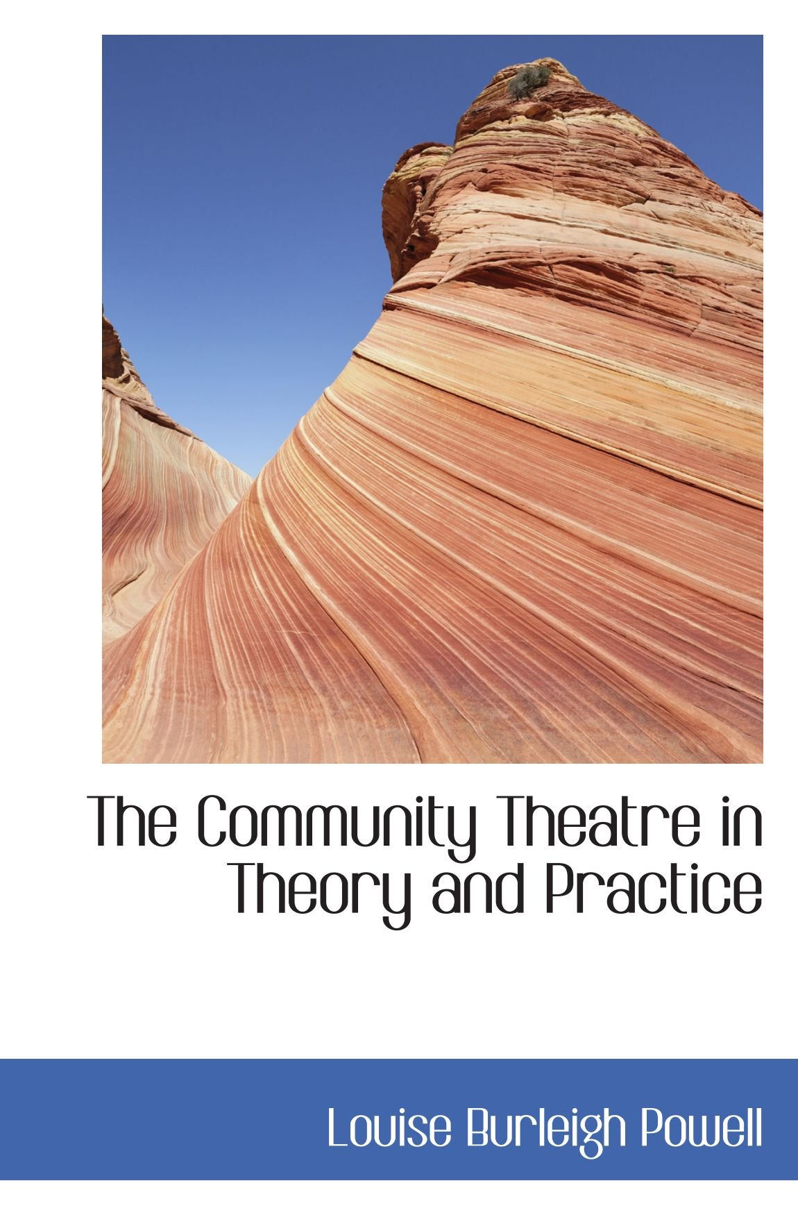 Download The Community Theatre in Theory and Practice PDF
