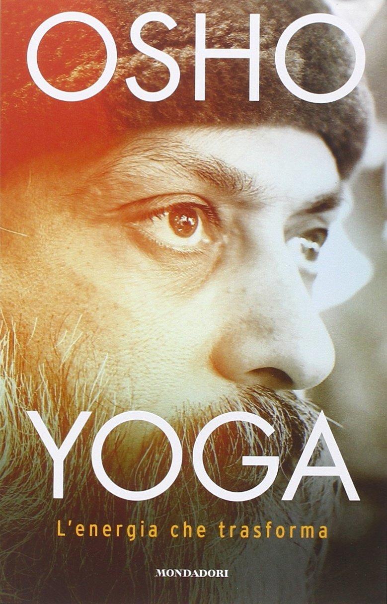 Yoga: lenergia che trasforma: Amazon.es: Osho, G. D. ...