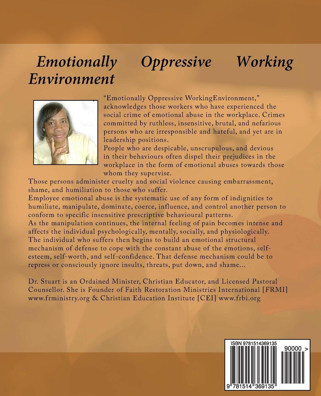 Emotionally Oppressive Working Environment
